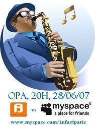 Etrange Soirée le 28 juin à l'OPA : Blog vs Myspace